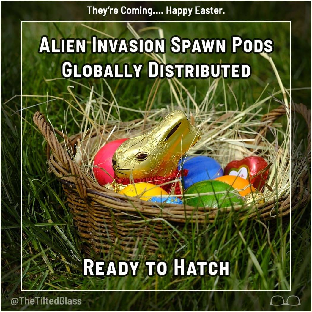Alien Invasion Spawn Pods Globally Distributed.  Ready to Hatch.