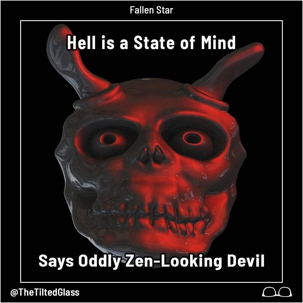 Hell is a State of Mind, Says Oddly Zen-Looking Devil