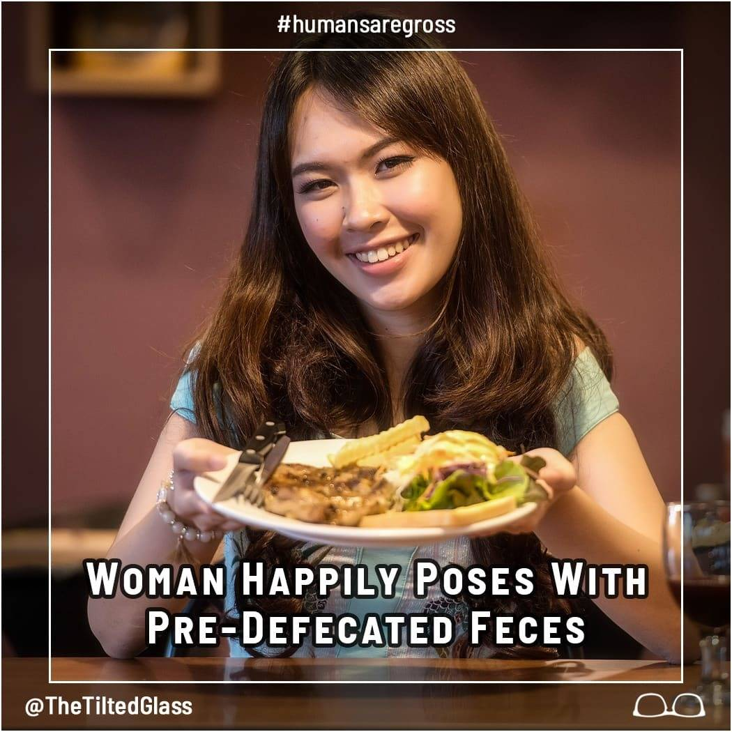 Woman Happily Poses With Pre-Defecated Feces
