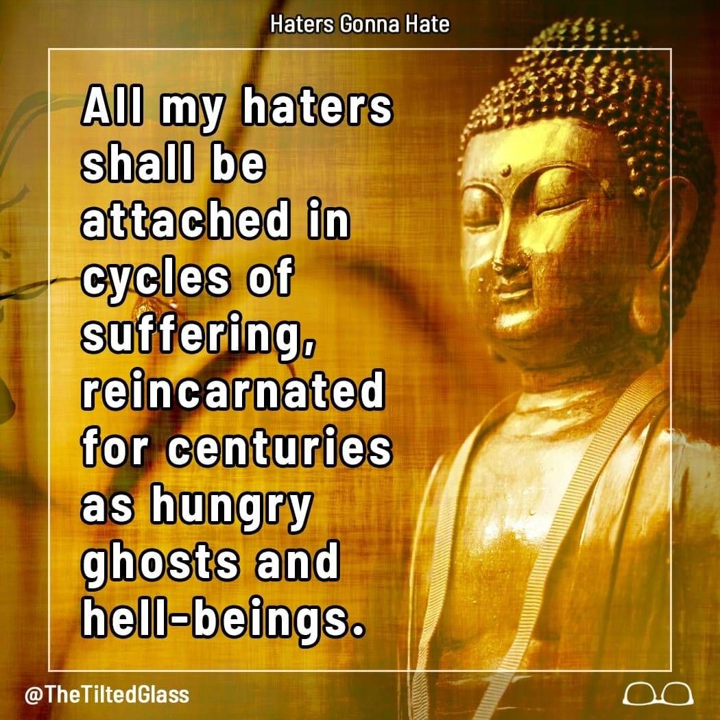 Ancient Texts Write Buddha's Thoughts on Haters