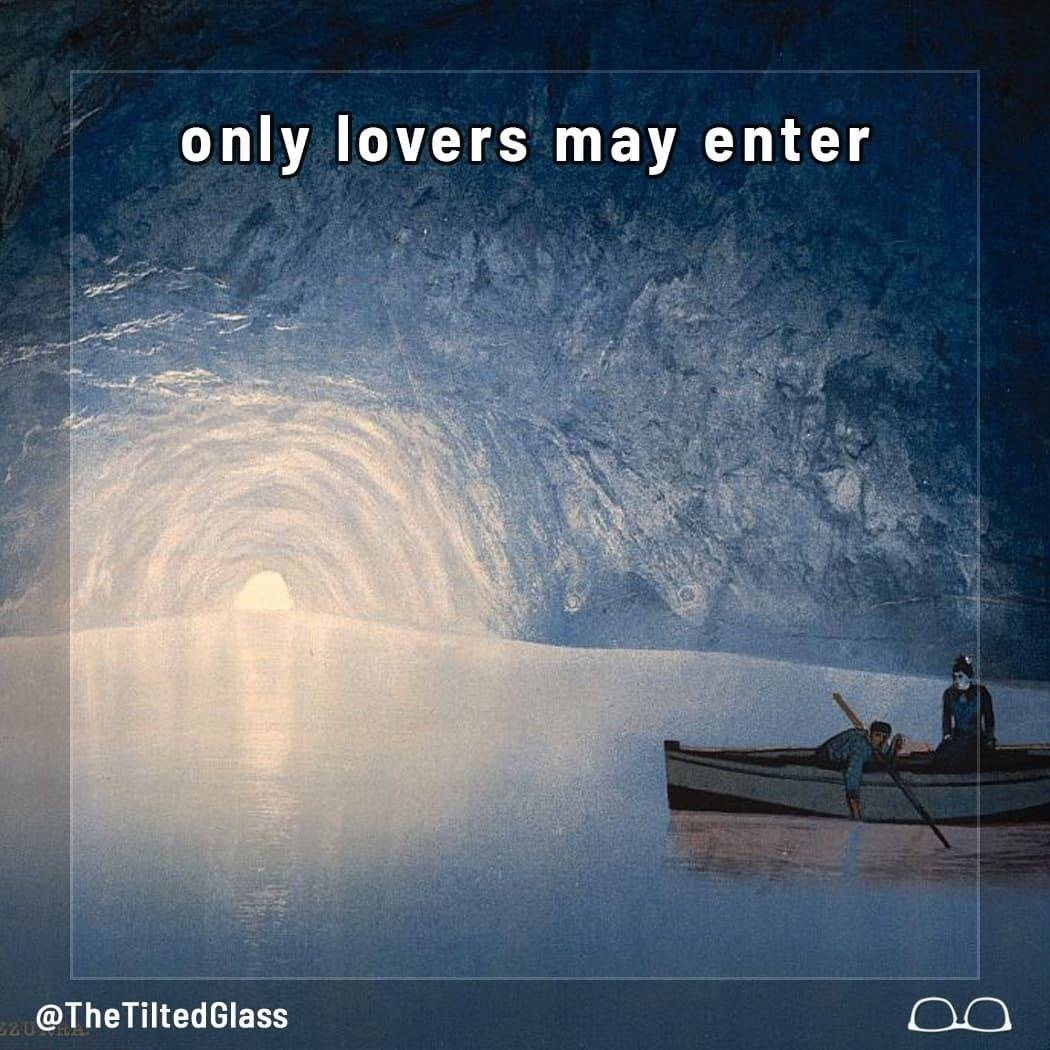 Only Lovers May Enter
