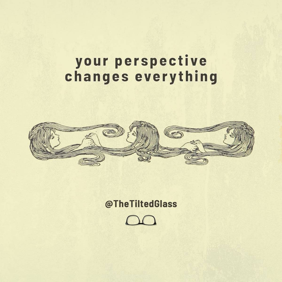 your perspective changes everything