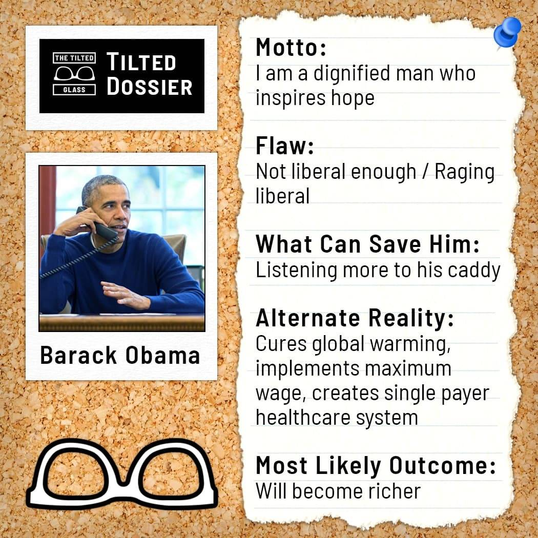 Who is Barack Obama? A Dossier Roast