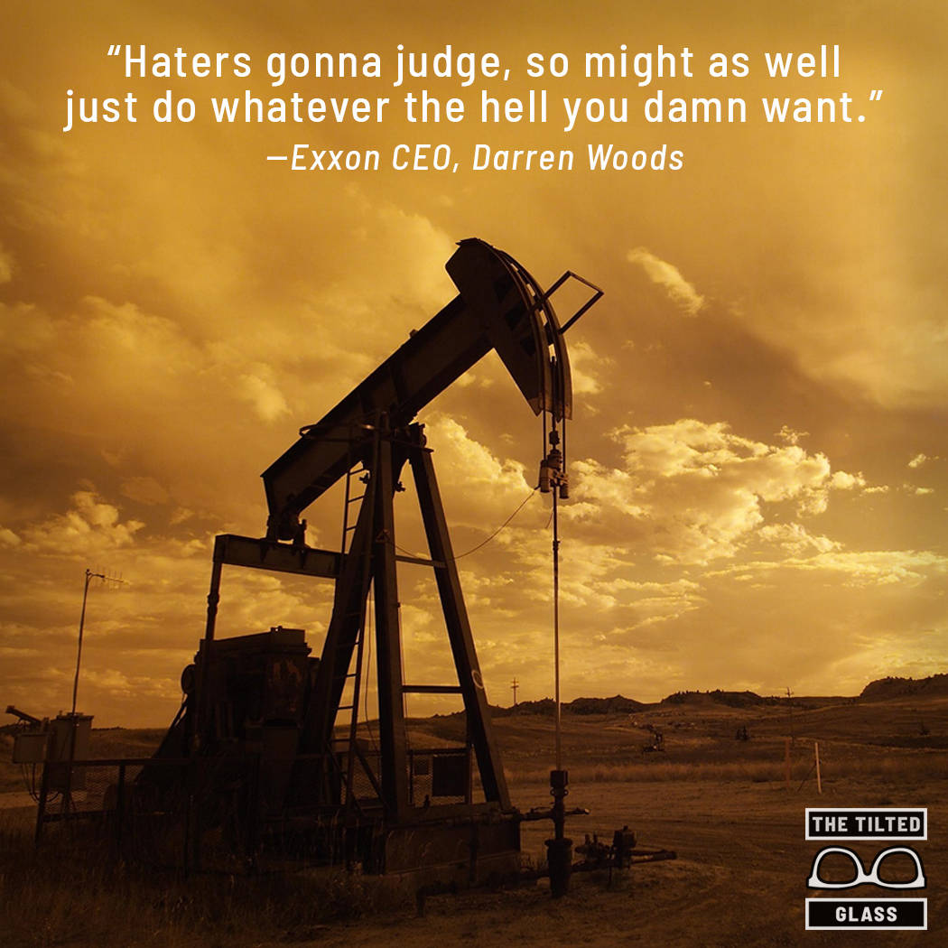Exxon: Haters Gonna Judge Anyway