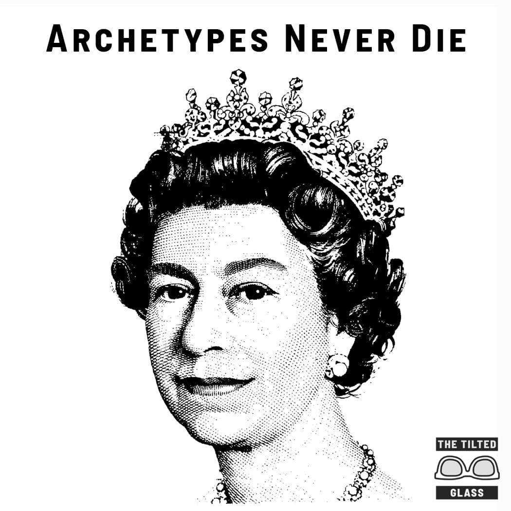 Archetypes Never Die