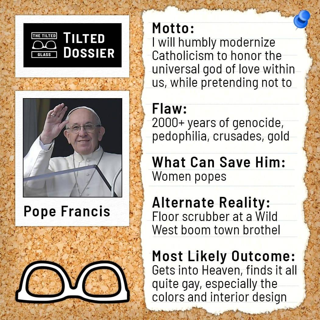 Who is Pope Francis? A Dossier Roast