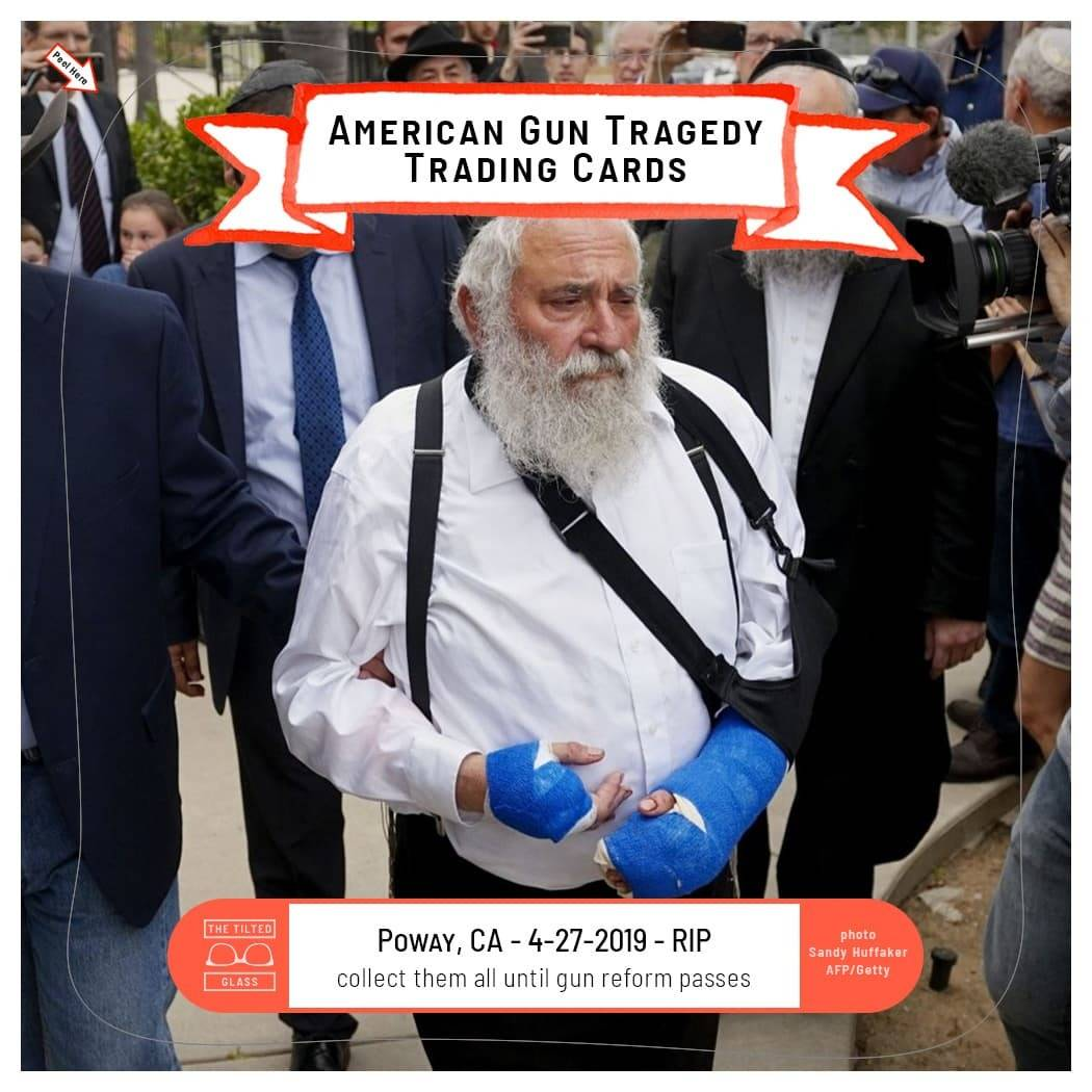 American Gun Tragedy Trading Cards - 4-27-2019 - Chabad of Poway Synagogue