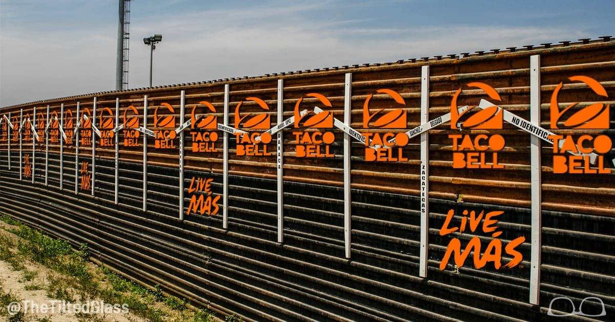 Mexican Wall to be Paid for by Taco Bell