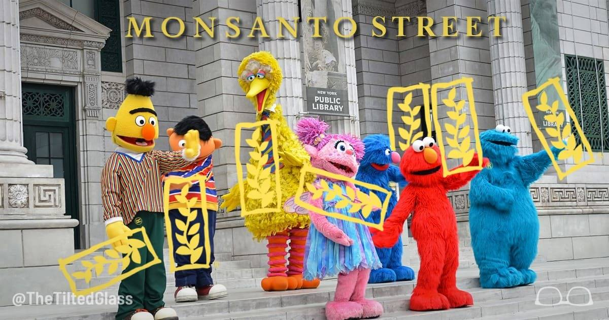 Monsanto Makes Deal to Sponsor Sesame Street