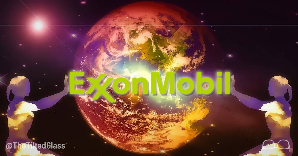 ExxonMobil will Become 100% Green by 2020